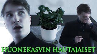 HUONEKASVIN HAUTAJAISET!?