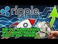 Ripple XRP News - Santander - WU - Moneygram - SBI VC Update