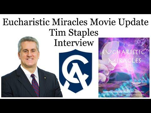 Tim Staples Interview - Eucharistic Miracles Movie Update