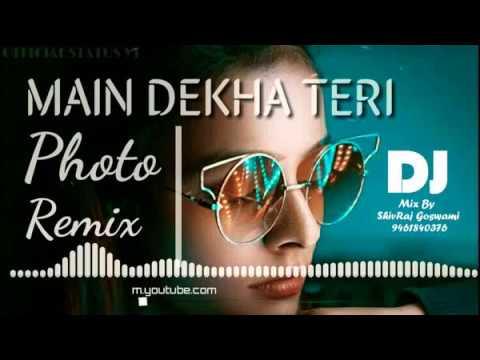 dj-remix-mein-dekha-teri-photo-||-new-bollywood-song-2019-||-mix-dj-shvraj
