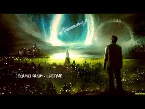 Sound Rush - Lifetime [HQ Edit]