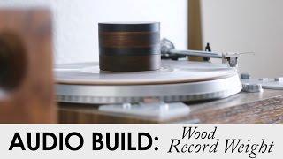 DIY Wood Record Weight   Ebony & Walnut