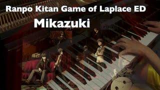 Ranpo Kitan Game of Laplace/亂步奇譚ED - Mikazuki【Piano】