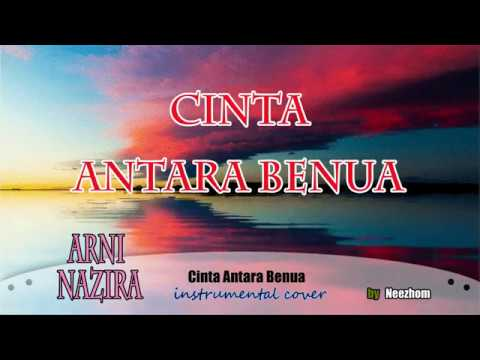 Cinta Antara Benua - Arni Nazira - Instrumental Cover