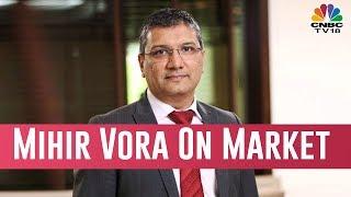 Mihir Vora Speaks On Current Sluggish Phase Of Market