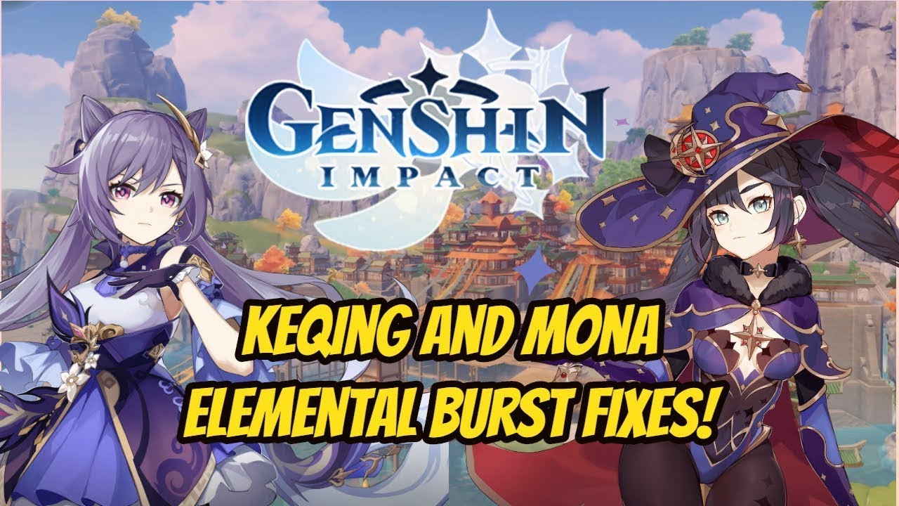 Mona Getting Fixed Upcoming Keqing And Mona Elemental Burst Fixes Genshin Impact Youtube