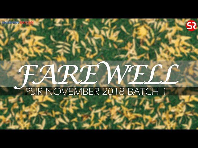 Farewell - PSIR Nov 2018 Batch1