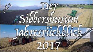 Der Sibbershusum Jahresrückblick - Teil 2