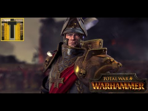 [1] UNIFICATION OF THE EMPIRE- Total War: Warhammer