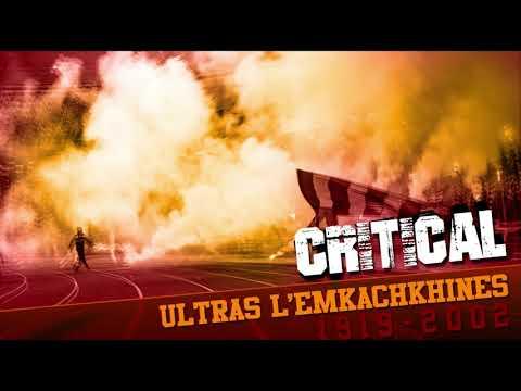 Critical   Ultras L'emkachkhines 2018