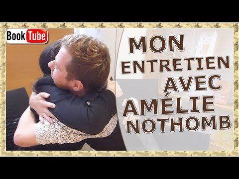 MON ENTRETIEN AVEC AMELIE NOTHOMB !