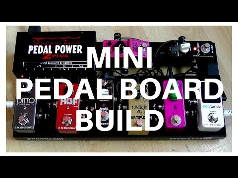 Building A Mini Guitar Pedal Board