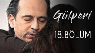 Gülperi | 18.Bölüm