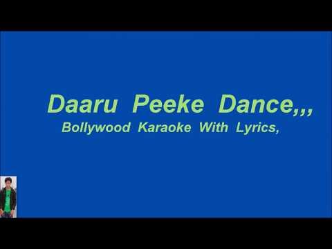 Daaru  Peeke, Karaoke With Lyrics,