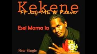 Kekene Ft Jay-Me & Paeva - Esei Mama Ia [Solomon Islands Music 2012]
