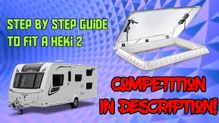 Could you fit a caravan rooflight? HEKI 2 ( Tutorial)