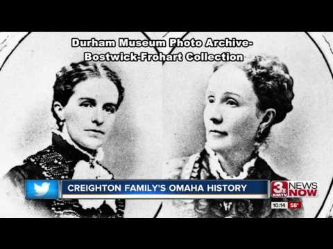 Founders of Omaha: The Creighton family