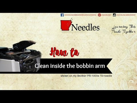 Needles Embroidery| Cleaning the bobbin arm