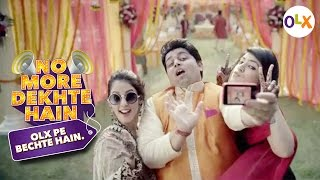 OLX and Amit Trivedi present - No More Dekhte Hain