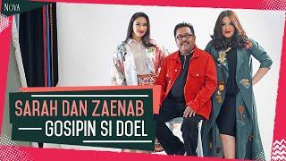 Sarah dan Zaenab gosipin Si Doel | Cerita seleb MP3