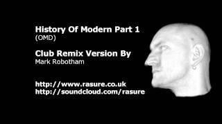 OMD - History Of Modern - Rasures Club Remix.wmv