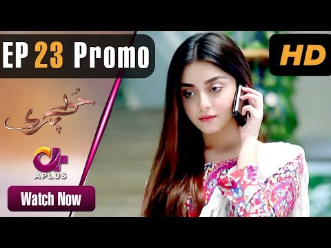 Hoor Pari - Episode 23 Promo | Aplus Dramas | Alizeh Shah, Ammara Butt, Usman Butt | Pakistani Drama