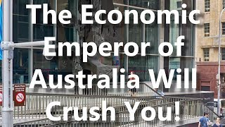 Adams/North: The Economic Emperor Of Australia Will Crush You!