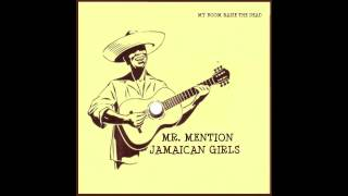 Mr Mention - Jamaican Girls