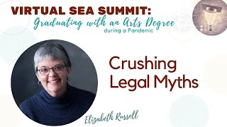 Crushing Legal Myths with Attorney, Elizabeth Russell
