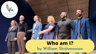 William Shishmanian: Who am I?