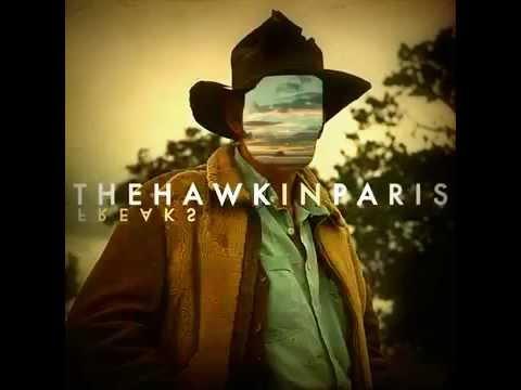 Hawk in Paris-Wake Me Up