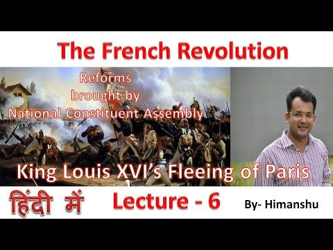 French Revolution, Lecture -6, Reform of Ancient Regime by National Constituent Assembly in 1789-91