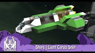 StarMade | Ships | Episode 3 | Light Cargo Ship