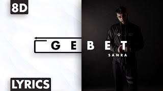 8D AUDIO | Samra - Gebet (Lyrics)