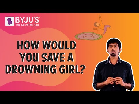How Would you Save a Drowning Girl?