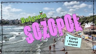 Bulgaria, part 2: Sozopol(Август 2015. Болгария, Созопол. August 2015. Bulgaria. Sozopol. Bulgaria, film 1: Sofia: https://www.youtube.com/watch?v=9-LV9vq7CyU Подписывайтесь ..., 2016-02-25T00:26:21.000Z)