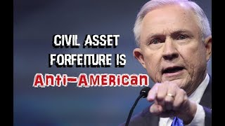 Civil Asset Forfeiture is Anti-American - Jeff Sessions Free HD Video