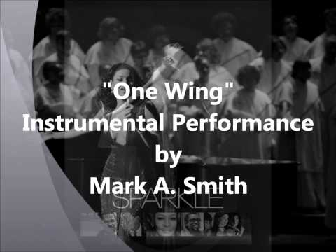 One Wing (Instrumental) by Mark A. Smith