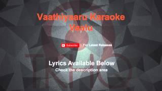 Vaathiyaaru Karaoke Vaalu Karaoke