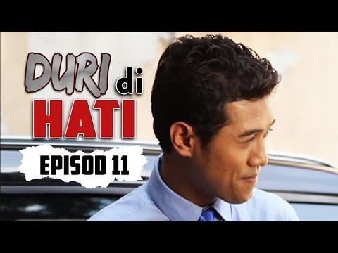 Duri Di Hati | Episod 11