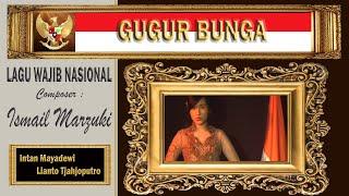 GUGUR BUNGA - Ismail Marzuki - Lianto tjahjoputro & Intan Mayadewi Tjahjaputra