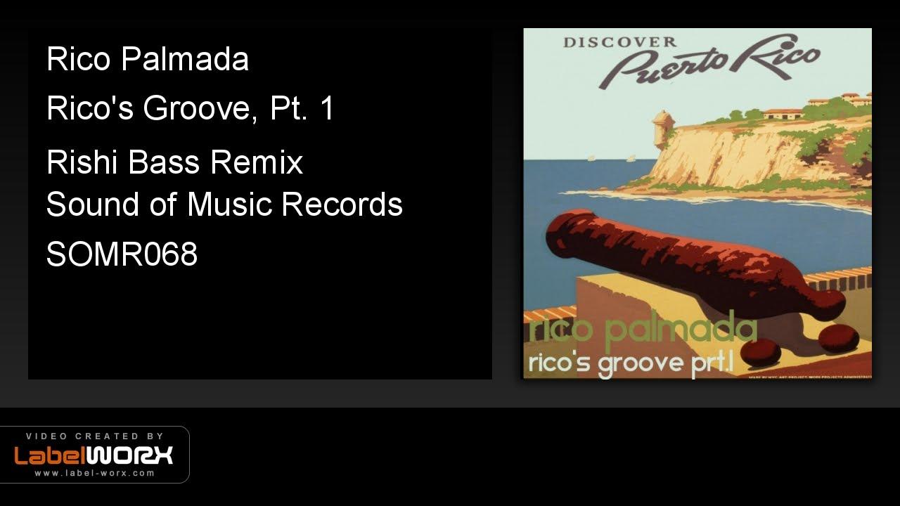 Download Rico Palmada - Rico's Groove, Pt. 1 (Rishi Bass Remix)