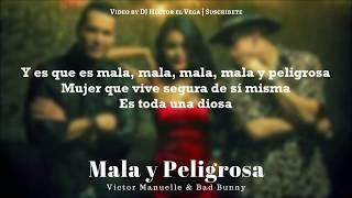 Mala Y Peligrosa (letra) - Bad Bunny & Victor Manuelle | Salsa 2017