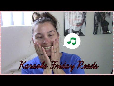 Karaoke Friday Reads || six