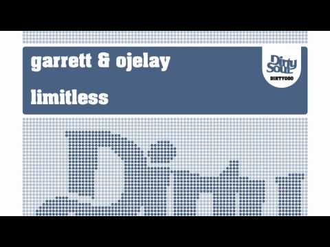 Garrett & Ojelay - Limitless [Dirty Soul Recordings]