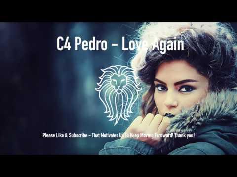C4 Pedro Love Again Kizomba 2017