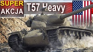 T57 Heavy - ciągle wymiata? - World of Tanks