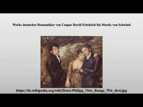 Werke deutscher Romantiker von Caspar David Friedrich bis Moritz von Schwind