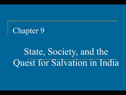 AP World History - Ch. 9 - State, Society, and the Quest for Salvation in India