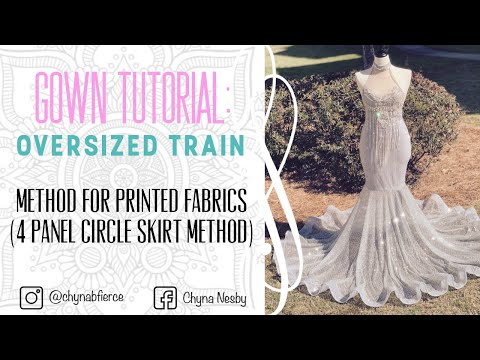 prom-gown-tutorial:-oversized-train-method-for-printed-fabrics-(4-panel-circle-skirt-method)